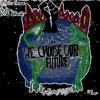 We Choose Our Future artwork