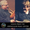 VOICES FROM THE VERNACULAR MUSIC CENTER artwork