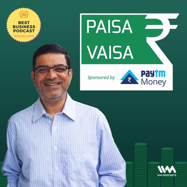 Paisa Vaisa with Anupam Gupta