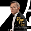 No Time To Die: The Official James Bond Podcast