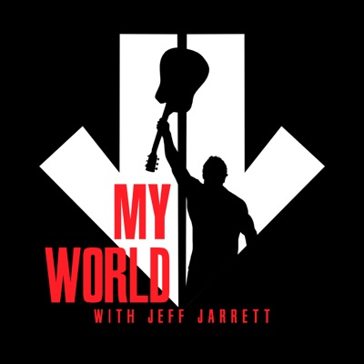 My World with Jeff Jarrett:Westwood One Podcast Network
