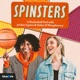 Spinsters