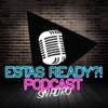 Estas Ready Podcast artwork