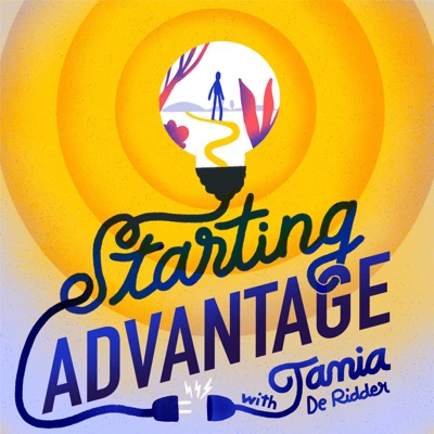 Starting Advantage Podcast with Tania De Ridder