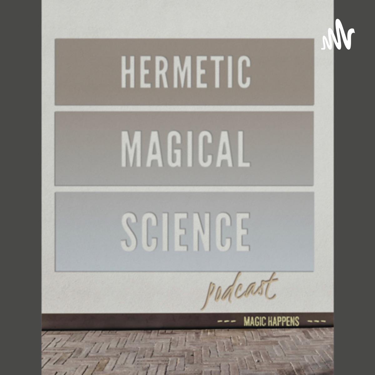 Hermetic Magical Science
