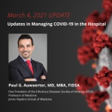 Updates in Managing COVID-19 in the Hospital
