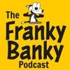 Podcast | Franky Banky