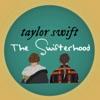 Taylor Swift: The Swifterhood artwork