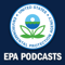EPA Podcasts