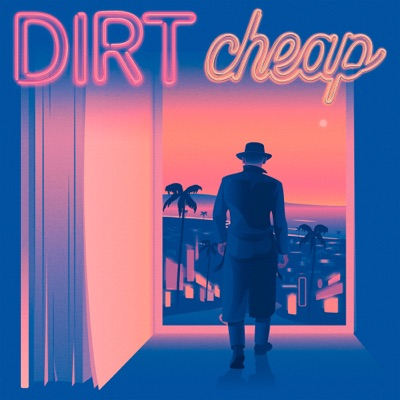 Dirt Cheap:Neon Hum Media
