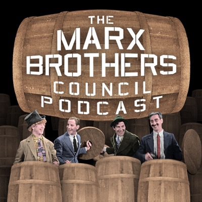 The Marx Brothers Council Podcast:Matthew Coniam, Bob Gassel & Noah Diamond