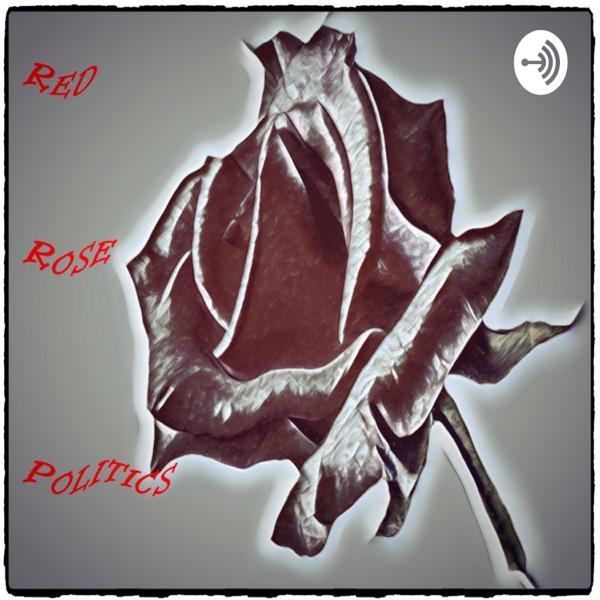 Red Rose Politics
