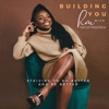 Building You with Hayley Mulenda artwork