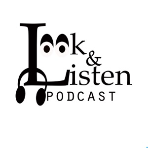 Look And Listen Podcast Network