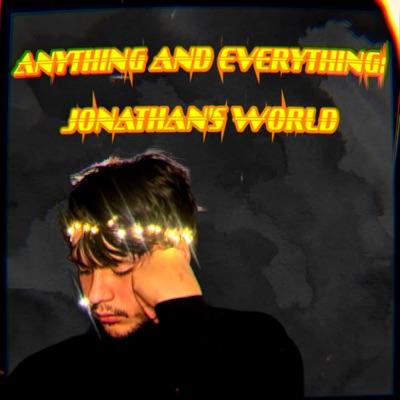 Anything and Everything: Jonathan's World:Jonathan Perez