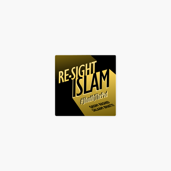 Re-Sight Islam on Apple Podcasts