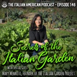 IAP 146: Secrets of the Italian Garden with Special Guest Mary Menniti, Founder of the Italian Garden Project