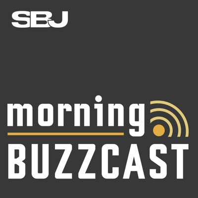 SBJ Morning Buzzcast:Sports Business Journal