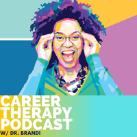 Career Therapy with Dr. Brandi podcast