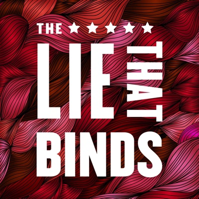 The Lie That Binds:NARAL Pro-Choice America Foundation