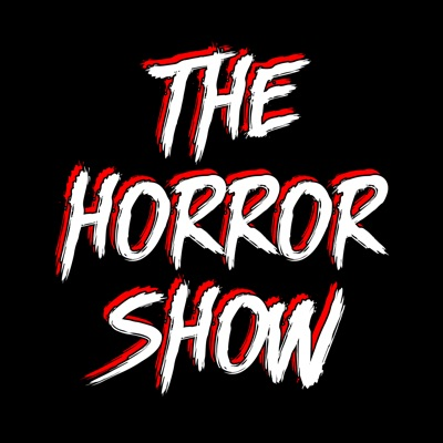 The Horror Show: A Horror Movie Podcast:I Hate Horror