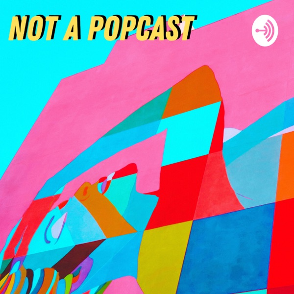 (This Is) Not A Popcast