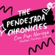The Pendejada Chronicles