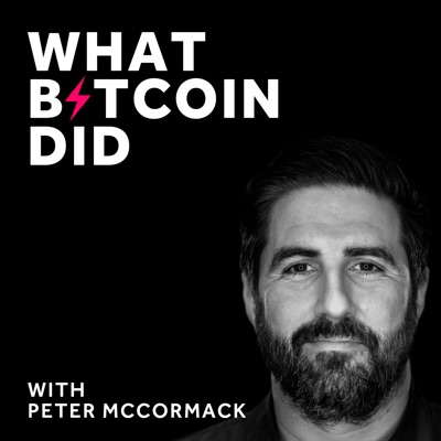 What Bitcoin Did:Peter McCormack