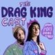 The Drag King Cast