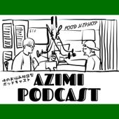 AZIMIの味ラジオ
