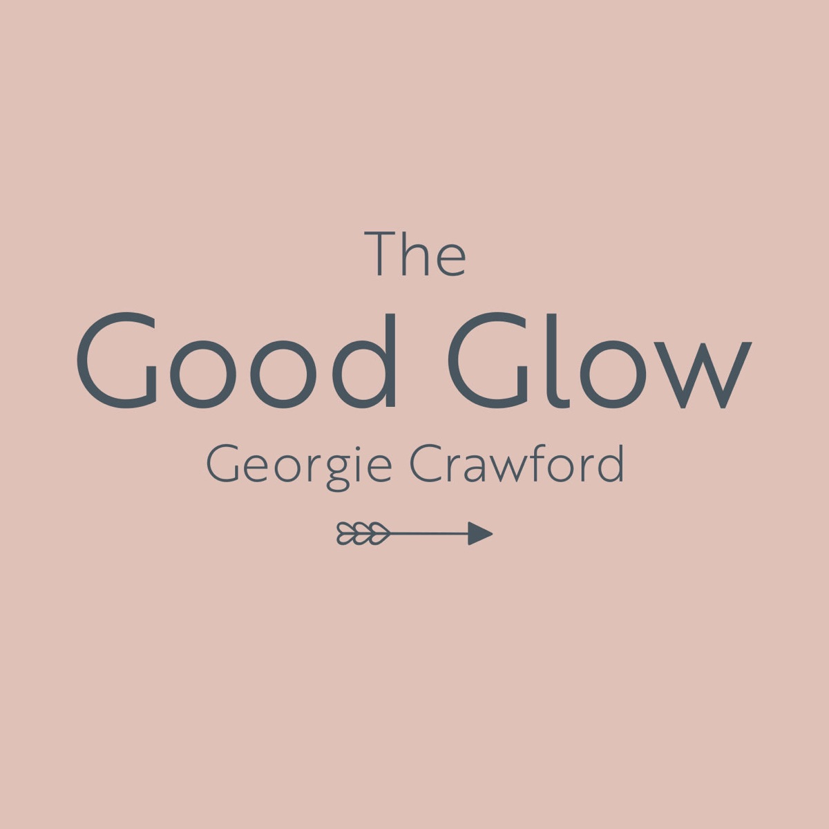 6: The Good Glow with Rachel Drury