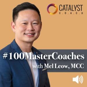 #100MasterCoaches with Mel Leow, MCC