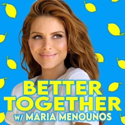 Better Together with Maria Menounos:Maria Menounos