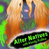 Alter Natives with Wendy Rollins artwork