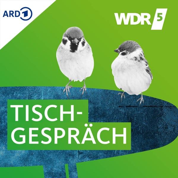 WDR 5 Tischgespräch
