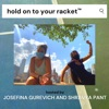 Hold on to Your Racket with Josefina Gurevich and Shravya Pant artwork