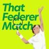 That Federer Match artwork