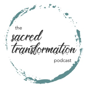 Sacred Transformation: Navigating the Journey to Wholeness