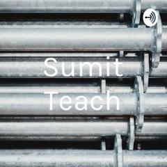 Sumit Teach