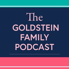 The Goldstein Family Podcast