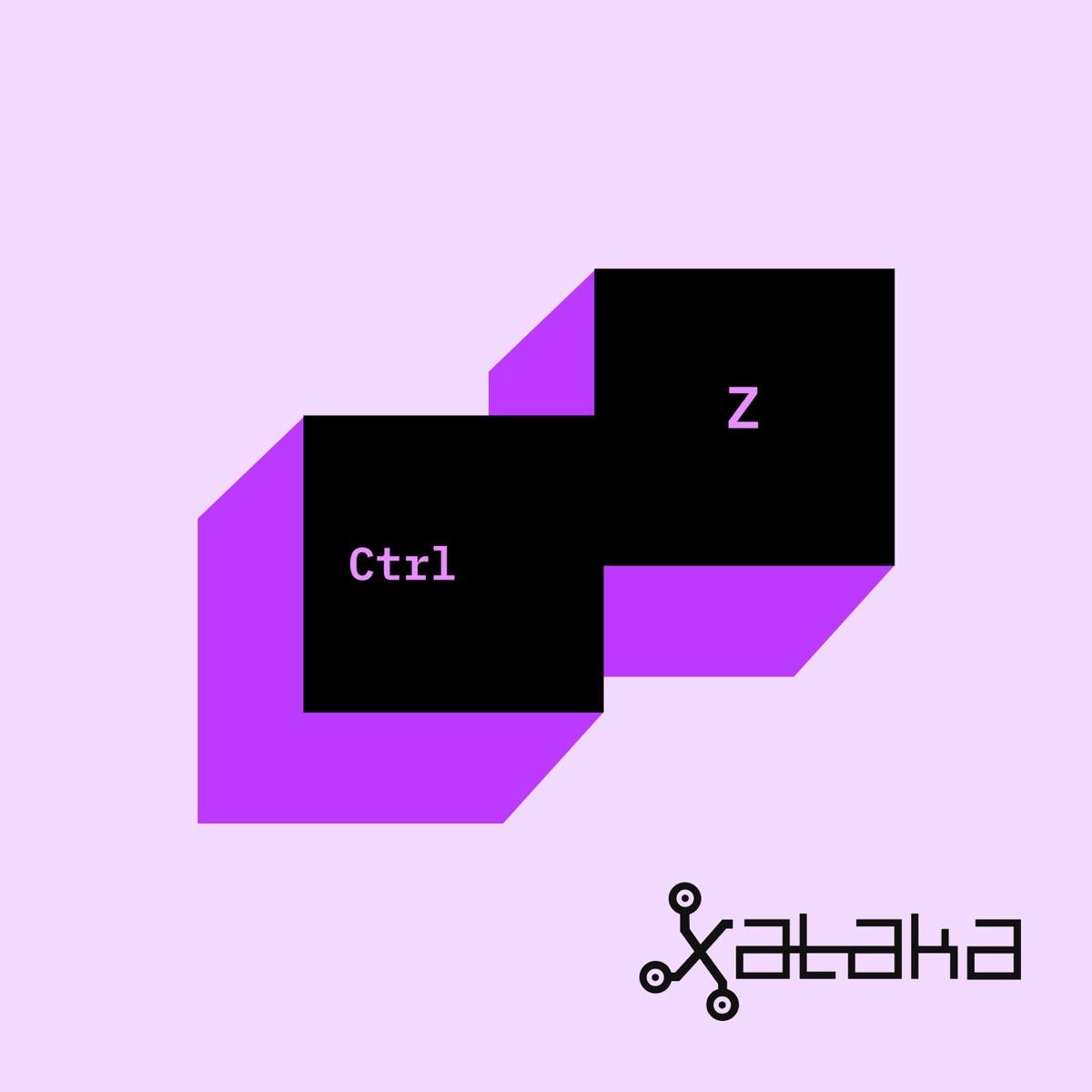 Ctrl Z (by Xataka)