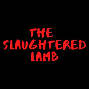 The Slaughtered Lamb Movie Podcast