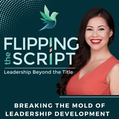 Flipping the Script Leadership Beyond the Title