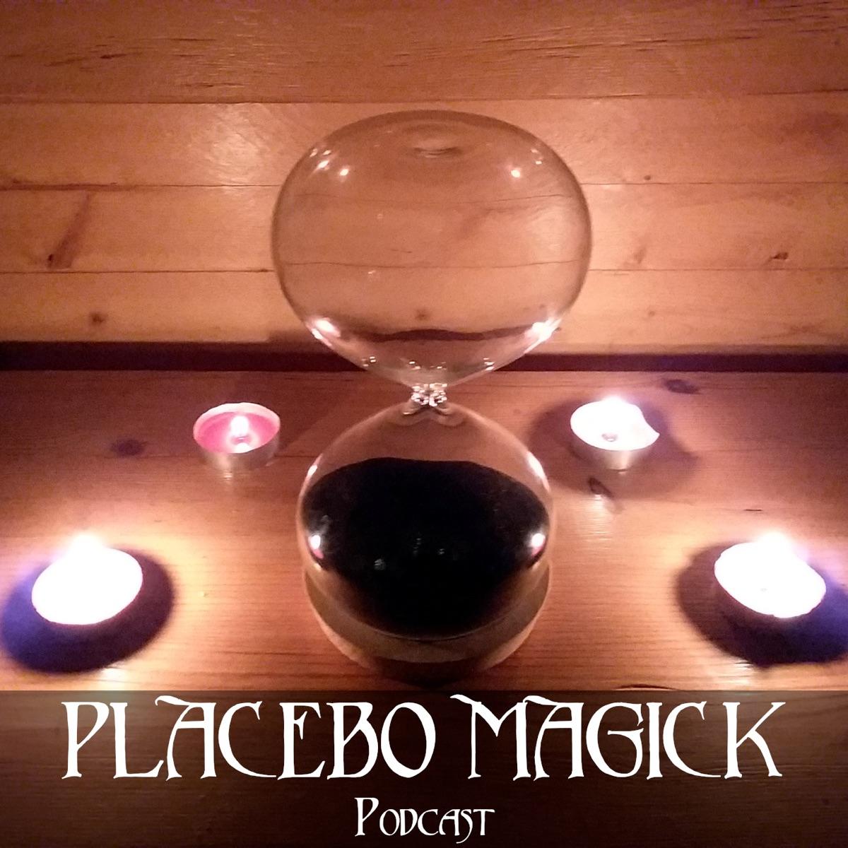 Placebo Magick Podcast – Podcast – Podtail