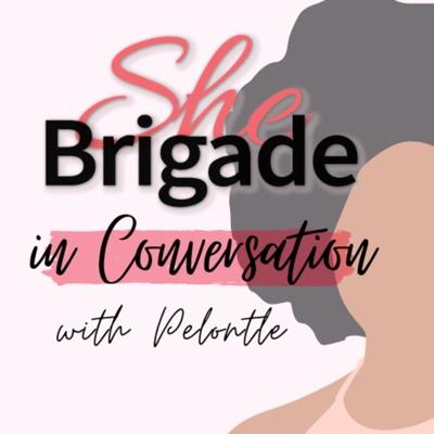She Brigade: In Conversation