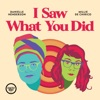 I Saw What You Did artwork