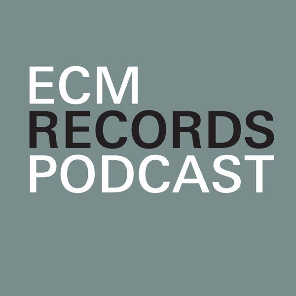 ECM Records Podcast