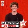 Le WarmUp de Robin