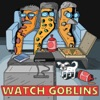 Watch Goblins artwork