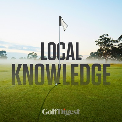 Local Knowledge:Golf Digest
